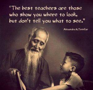 De beste leraren laten je zien waar te kijken, maar vertellen je niet wat te zien.